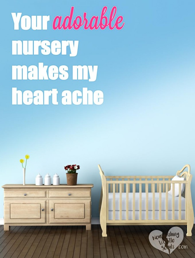 Your adorable nursery makes my heart ache (learning to live well in a waiting season)