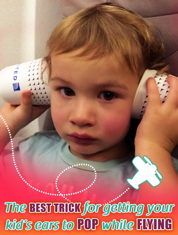 The best trick for getting your kid's ears to pop while flying