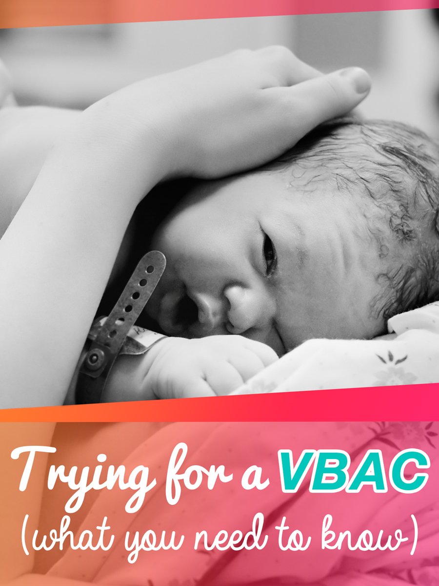 Trying for a VBAC? Here's what you need to know!
