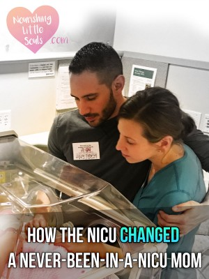 How the NICU changed a never-been-in-a-NICU-mom forever