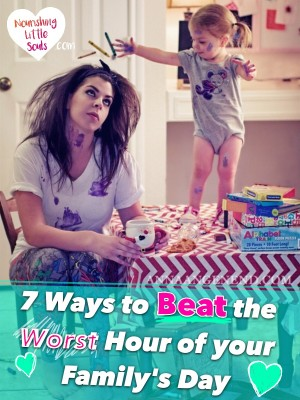 The Witching Hour is real and you CAN beat it. These are great tips to turn a difficult hour into the BEST hour of the day.