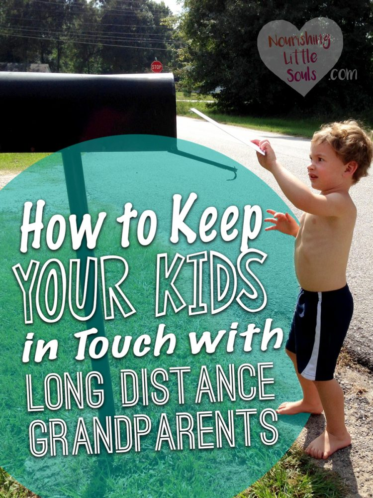 Four tips to keep your young kids in touch with long distance grandparents!
