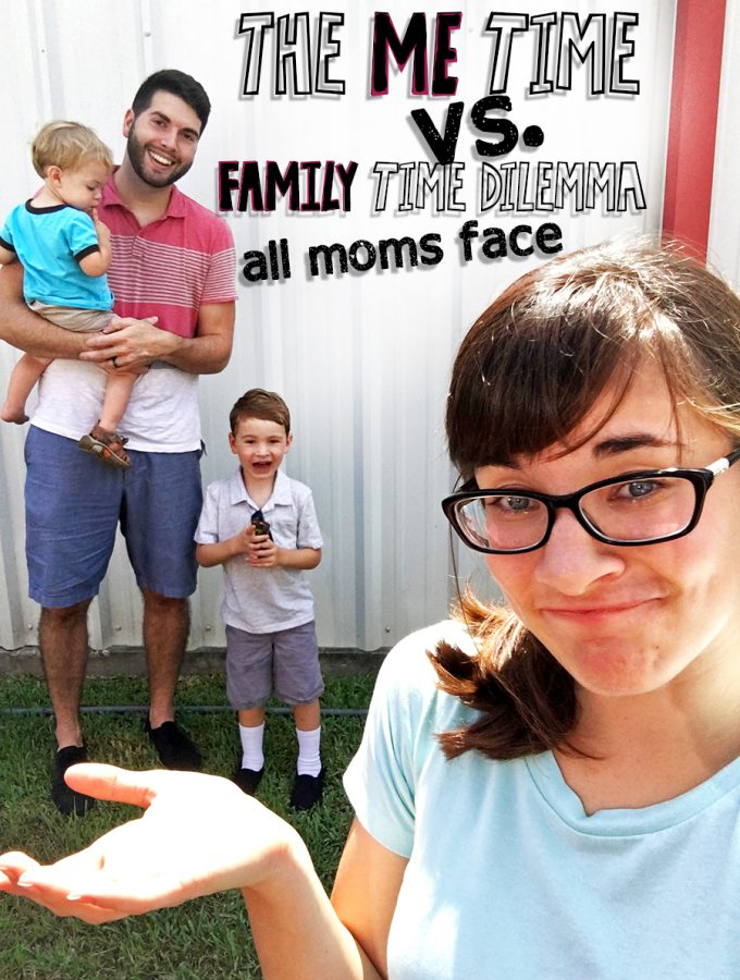 The ME time vs. FAMILY time dilemma all moms face