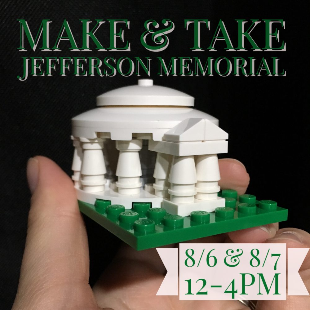 Build your own Jefferson Memorial to take home at the Baybrook Mall in Friendswood, TX 8/6 & 8/7 12pm-4pm!