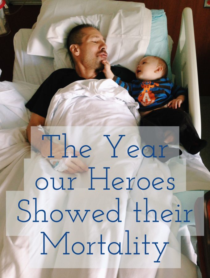 The Year our Heroes Showed their Mortality
